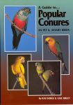 A GUIDE TO POPULAR CONURES, Suns, Nandays, Jandays, NEW