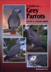 Grey Parrots as Pet and Aviary Birds (Soft Cover)