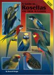 Rosella , Rosellas and their Mutations - Revised Edition (Soft Cover)